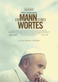Papst Franziskus – Ein Mann seines Wortes
