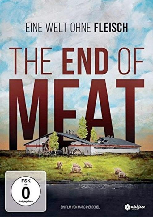 The End of Meat – Eine Welt ohne Fleisch